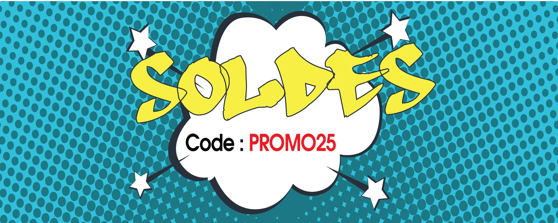 Soldes -25% code PROMO25